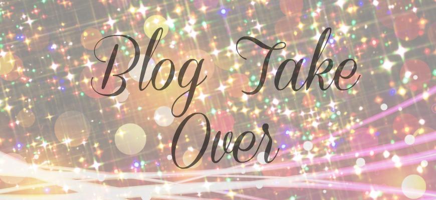 Blog Take Over