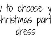 How to choose your Christmas party dress