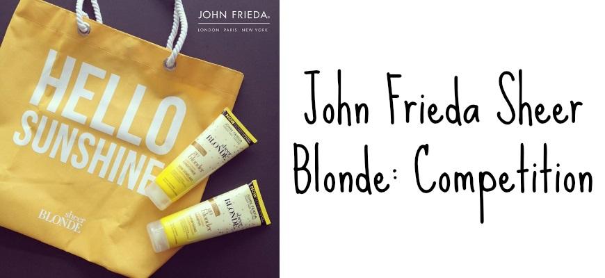 John Frieda Sheer Blonde Competition