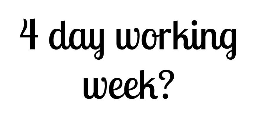 4 day working week