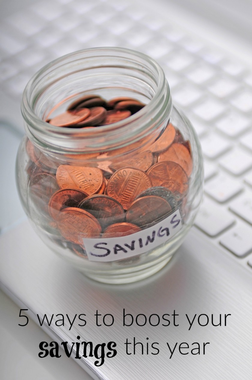5 ways to boost your savings this year