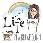 Life In A Break Down