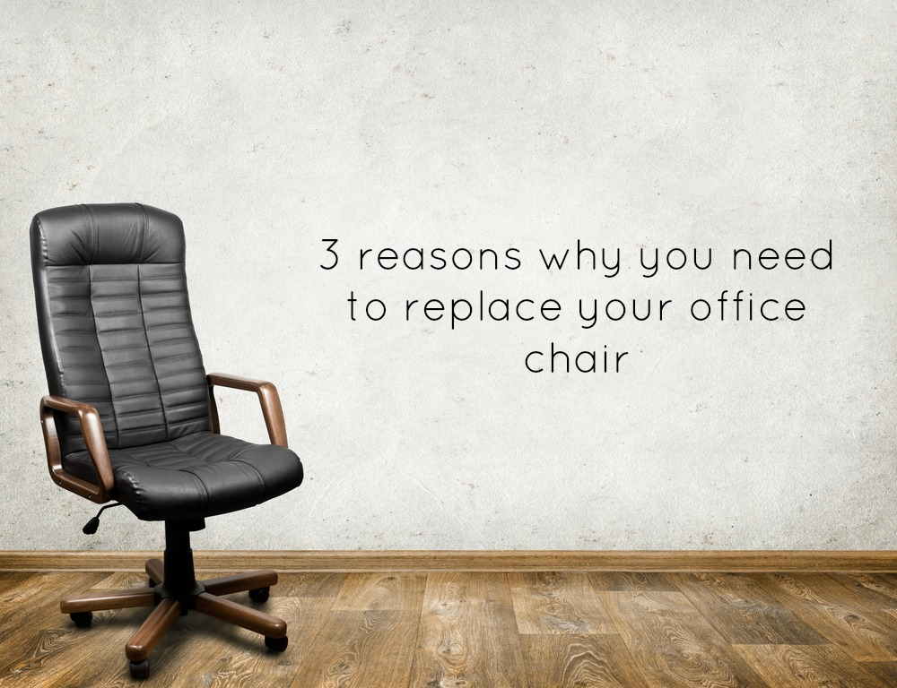 3 reasons why you need to replace your office chair life in a break down - Reasons why you need stacking chairs ...