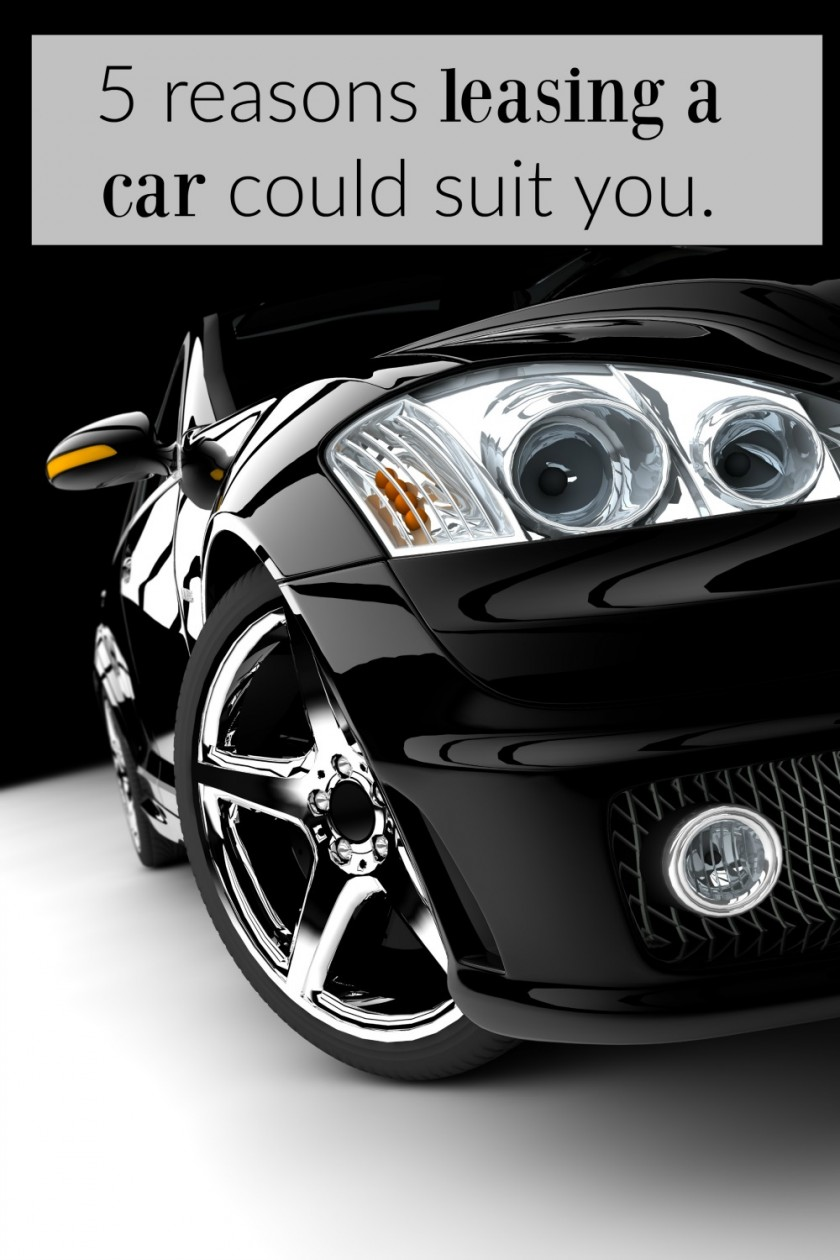 5 reasons leasing a car could suit you