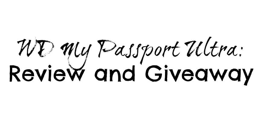 WD My Passport Ultra Review and Giveaway