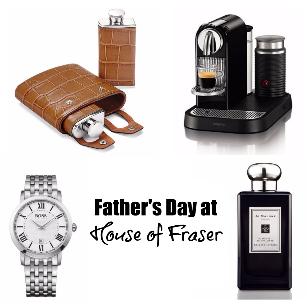Father 39 s day at house of fraser life in a break down for Housse of fraser