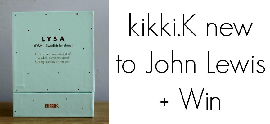 kikki.K new to John Lewis + Win
