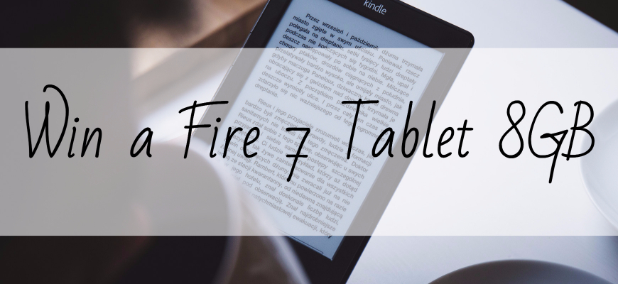 Win a Fire 7 Tablet 8GB
