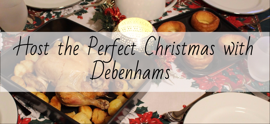 Host the Perfect Christmas with Debenhams Header Image with Post Title
