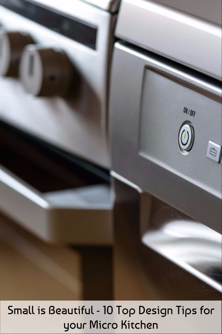 Small is Beautiful - 10 Top Design Tips for your Micro Kitchen