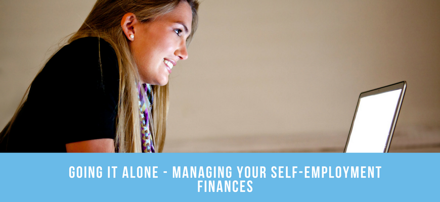 Going It Alone - Managing Your Self-Employment Finances