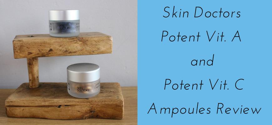 Skin Doctors Potent Vit. A and Potent Vit. C Ampoules Review