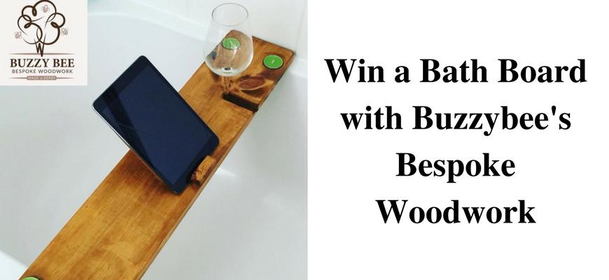 Win a Bath Board with Buzzybee's Bespoke Woodwork