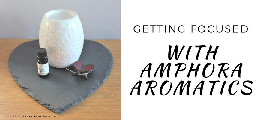 Getting Focused with Amphora Aromatics