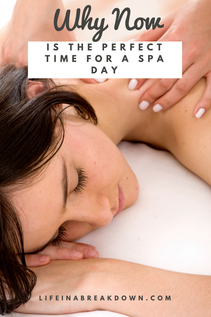 why now is the perfect time for a spa day- lady having a relaxing massage - this is a pinnable picture