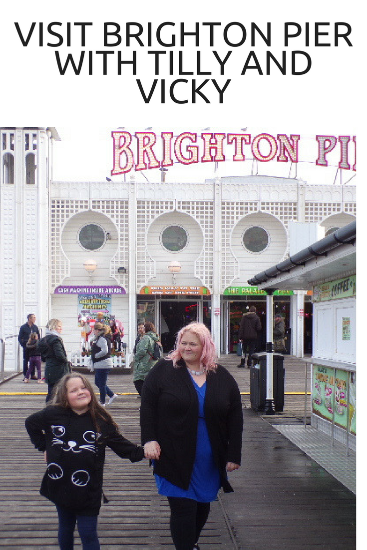 Visit Brighton Pier with Tilly and Vicky