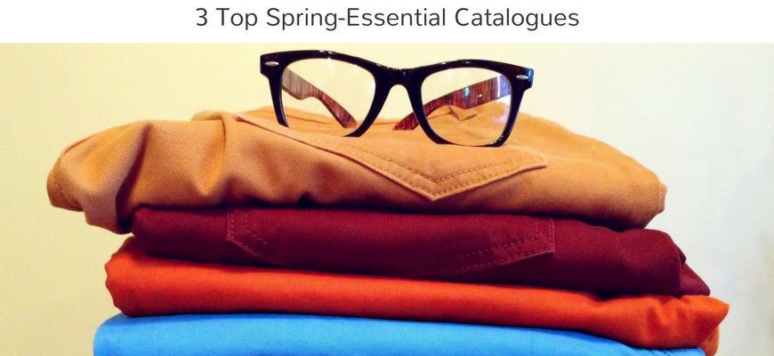 3 Top Spring-Essential Catalogues