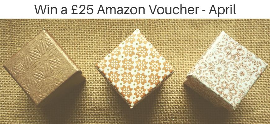 Win a £25 Amazon Voucher - April
